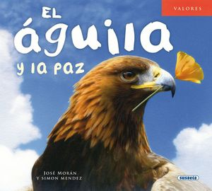 EL ÁGUILA Y LA PAZ