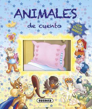 ANIMALES DE CUENTO ¡CON EFECTO MAGICO!