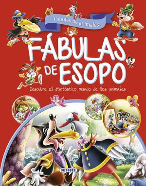FABULAS DE ESOPO FABULAS DE ANIMALES