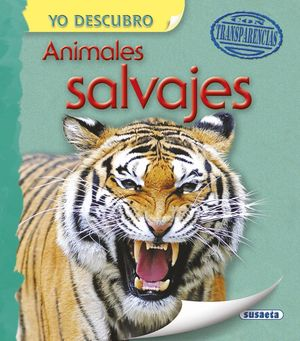 ANIMALES SALVAJES (CON TRANSPARENCIAS)