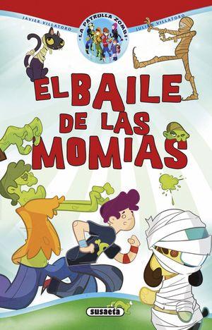 EL BAILE DE LAS MOMIAS