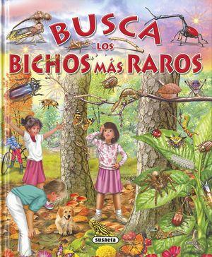 BUSCA LOS BICHOS MAS RAROS
