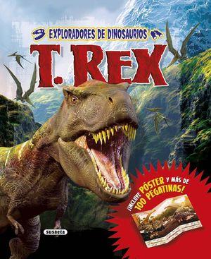 EXPLORADORES DE DINOSAURIOS T. REX
