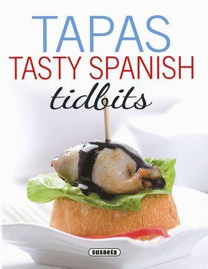 TAPAS TASTY SPANISH TIDBITS