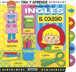 EL COLEGIO. TUS PRIMERAS PALABRAS EN INGLES