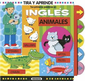 ANIMALES. TUS PRIMERAS PALABRAS EN INGLES