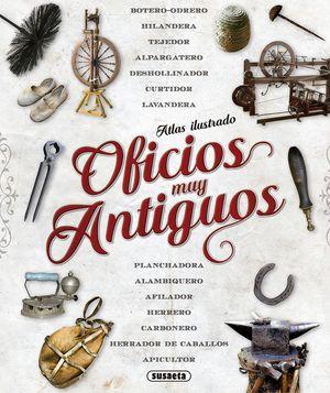 ATLAS ILUSTRADO DE OFICIOS MUY ANTIGUOS