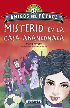 MISTERIO EN LA CASA ABANDONADA