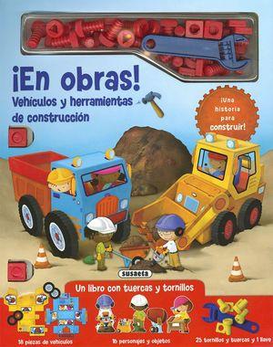 ¡EN OBRAS! VEHÍCULOS Y HERRAMIENTAS DE CONSTRUCCIÓN.
