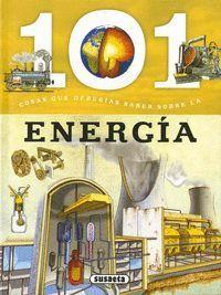 101 COSAS QUE DEBERÍAS SABER SOBRE LA ENERGÍA