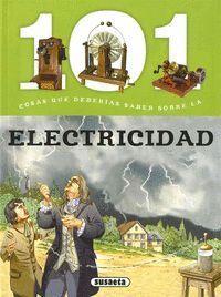101 COSAS QUE DEBERÍAS SABER SOBRE LA ELECTRICIDAD