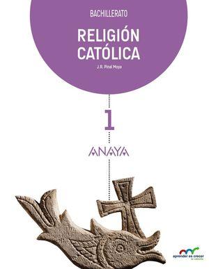 RELIGION CATOLICA 1º BACHILLERATO