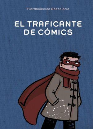 EL TRAFICANTE DE COMICS