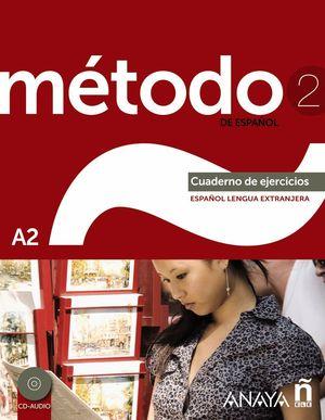 METODO 2 DE ESPAÑOL CUADERNO DE EJERCICIOS A2