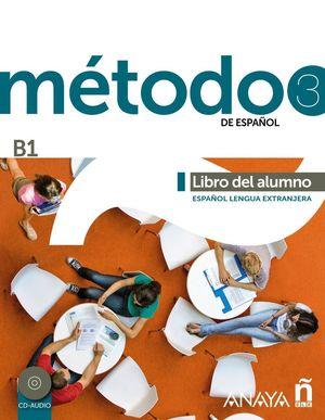 METODO 3 DE ESPAÑOL LIBRO DEL ALUMNO (B1)