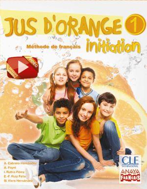 JUS D ' ORANGE 1. INITIATION.