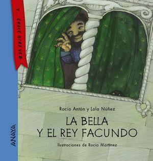 LA BELLA Y EL REY FACUNDO