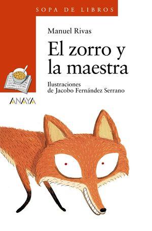 EL ZORRO Y LA MAESTRA