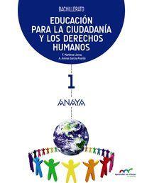 EDUCACION PARA LA CIUDADANIA Y LOS DERECHOS HUMANOS 1ºBACH