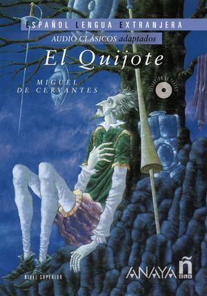EL QUIJOTE +CD NIVEL SUPERIOR