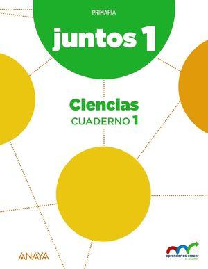 JUNTOS 1ºEP CUADERNO DE CIENCIAS 1 (APRENDER ES CRECER)