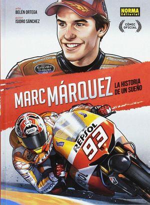 MARC MARQUEZ LA HISTORIA DE UN SUEÑO (EDICION ESPECIAL CAJA)