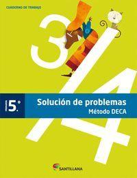 CUADERNO PROBLEMAS METODO DECA 5 PRIMARIA