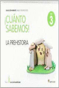 CUANTO SABEMOS NIVEL 3 LA PREHISTORIA