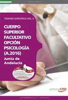 CUERPO SUPERIOR FACULTATIVO DE LA JUNTA DE ANDALUCÍA, OPCIÓN PSICOLOGÍA (A.2016)