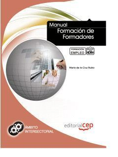 MANUAL FORMACION DE FORMADORES. FORMACION PARA EL EMPLEO