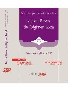 LEY DE BASES DE REGIMEN LOCAL TEXTO INTEGRO ACTUALIZADO Y TEST