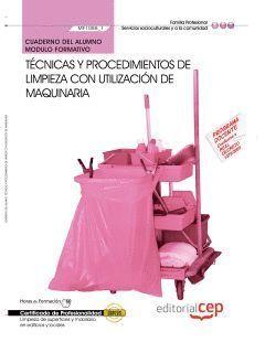 TECNICAS Y PROCEDIMIENTOS DE LIMPIEZA CON UTILIZACION DE