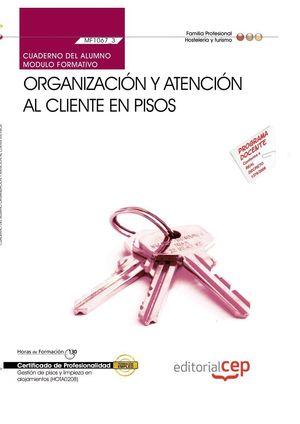 CUADERNO DEL ALUMNO ORGANIZACION Y ATENCION AL CLIENTE EN PISOS (