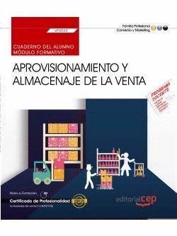 APROVISIONAMIENTO Y ALMACENAJE DE LA VENTA CUADERNO (UF0033). CERTIF