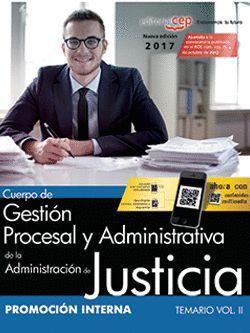 CUERPO GESTIÓN PROCESAL Y ADMINISTRATIVA DE LA ADMINISTRACIÓN DE JUSTICIA TEMARIO VOL.II PROMOCION INTERNA