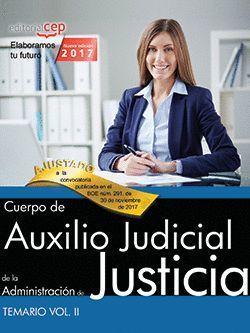 CUERPO DE AUXILIO JUDICIAL  TEMARIO VOL. II.