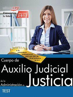CUERPO DE AUXILIO JUDICIAL DE LA ADMINISTRACIÓN DE JUSTICIA TEST 2017