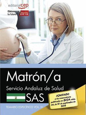 MATRON/A TEMARIO ESPECIFICO VOL. IV SAS 2016