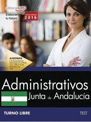 ADMINISTRATIVOS TEST 2016 TURNO LIBRE JUNTA DE ANDALUCIA