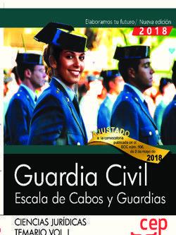 GUARDIA CIVIL. ESCALA DE CABOS Y GUARDIAS. TEMARIO VOL. I 2018