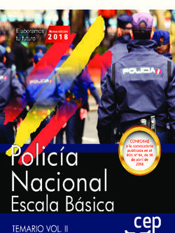 POLICÍA NACIONAL ESCALA BÁSICA. TEMARIO VOL. II. 2018
