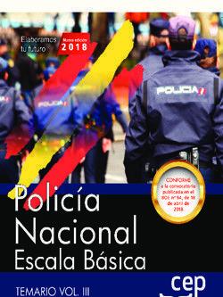 POLICÍA NACIONAL ESCALA BÁSICA. TEMARIO VOL. III. 2018