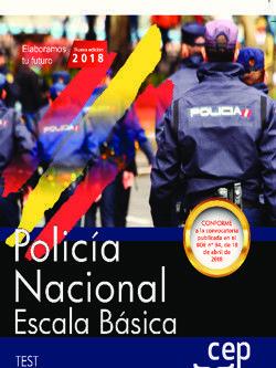 POLICÍA NACIONAL ESCALA BÁSICA. TEST 2018