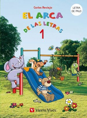 EL ARCA DE LAS LETRAS 1. LETRA DE PALO N/C