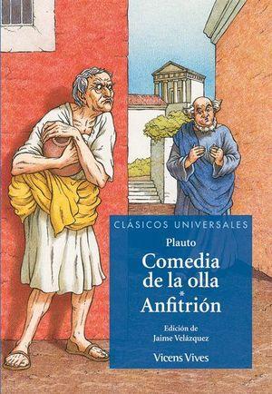 LA COMEDIA DE LA OLLA / ANFITRION