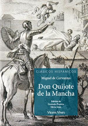 DON QUIJOTE DE LA MANCHA (CLASICOS HISPANICOS)