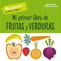 MI PRIMER LIBRO DE FRUTAS Y VERDURAS (VVKIDS)
