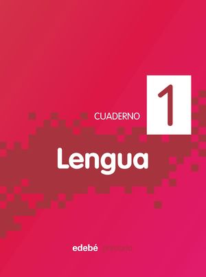 CUADERNO LENGUA 1 PIXEL (1º EP)