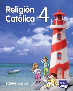 RELIGIÓN CATÓLICA 4 EP