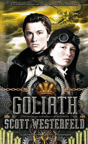 GOLIATH (TRILOGÍA LEVIATHAN PARTE III)